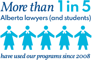 Provided confidential help to more than 21% of the lawyers in Alberta since 2008